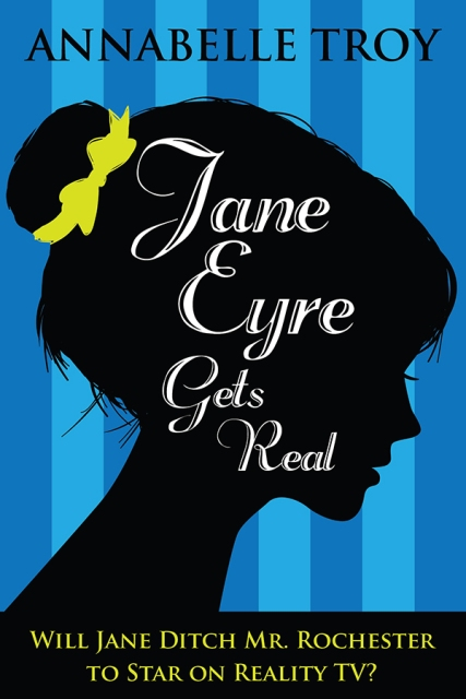 jane_eyre_gets_real_cover_final_MED